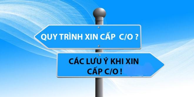 Thủ tục cấp C/O cho doanh nghiệp xuất khẩu